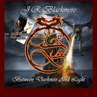 Between Darkness and Light (CD Version) J.R.Blackmore